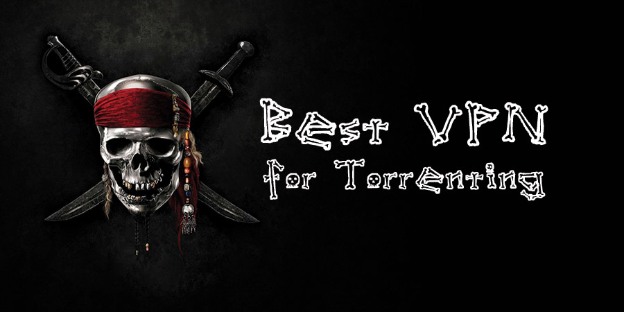 Best VPN for Torrenting