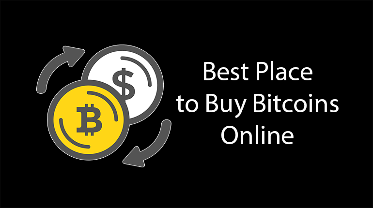 Best Place to Buy Bitcoins Online