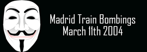 Madrid Train Bombings March 11th 2004