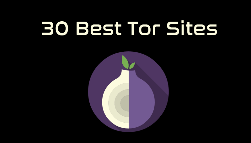 30 Best Tor Sites